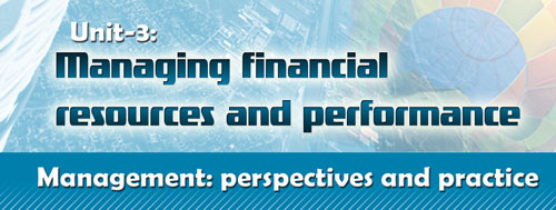 Course Image Management perspectives- Unit 3: Managing financial resources and performance