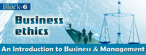 Course Image BBM-1.6: Intro. to Business Management (Block-6 - Business Ethics)