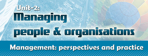 Course Image Management: perspectives-Unit 2: Managing people and organisations